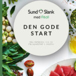 Den Gode Start – Kostplan med mere end 30+ opskrifter
